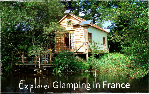 Explore Glamping in France