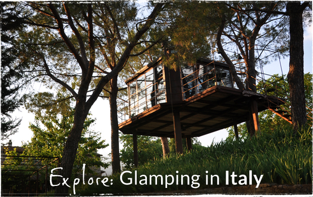 Explore: Glamping in Italy