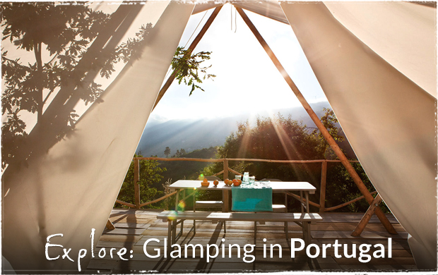 Explore: Glamping in Portugal