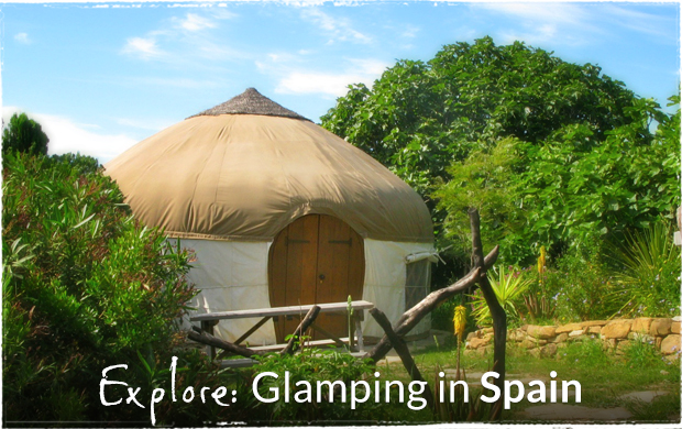 Explore: Glamping in Spain